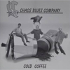 Bild Album <a href='/de/sound/tontraeger/83-cold-coffee' title='Weiterlesen...' class='joodb_titletink'>Cold Coffee</a> - Chaos Blues Company