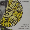 Bild Album <a href='/de/sound/tontraeger/124-the-sun-the-moon-and-the-stars' title='Weiterlesen...' class='joodb_titletink'>The Sun, The Moon And The Stars</a> - Jon Otis and the Box (USA)