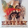 Bild Album <a href='/de/sound/tontraeger/128-easy-say' title='Weiterlesen...' class='joodb_titletink'>Easy Say</a> - MG Florentine & The Mighty Roots