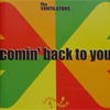 Bild Album <a href='/de/sound/tontraeger/114-comin-back-to-you' title='Weiterlesen...' class='joodb_titletink'>Comin Back To You</a> - The Ventilators